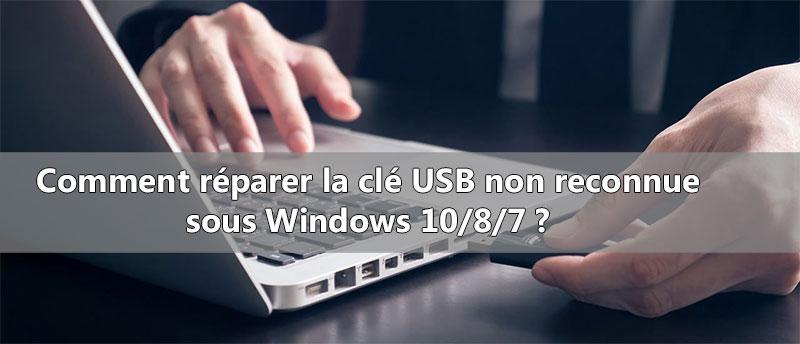 Clé USB non reconnue sur le PC