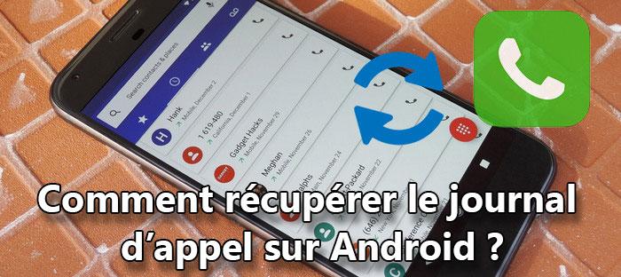récupérer le journal d'appel Android