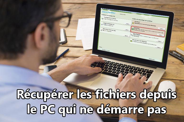 récupérer les fichiers depuis le PC qui ne démarre pas