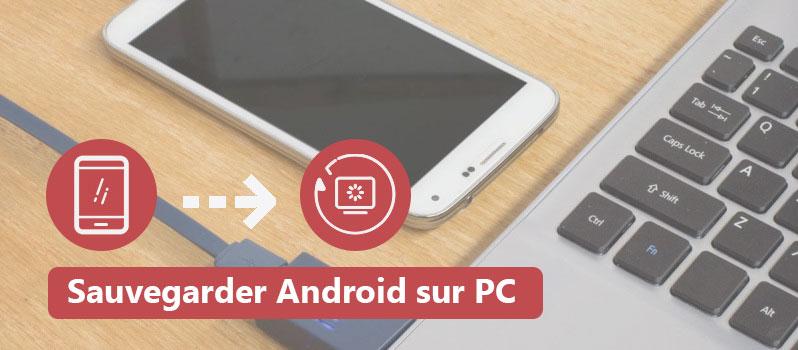Sauvegarder les fichiers du mobile Android sur PC