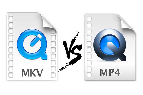 MKV vs MP4