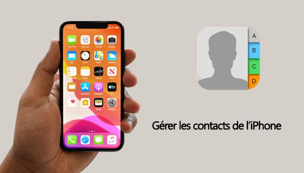 Gérer ses contacts de l'iPhone