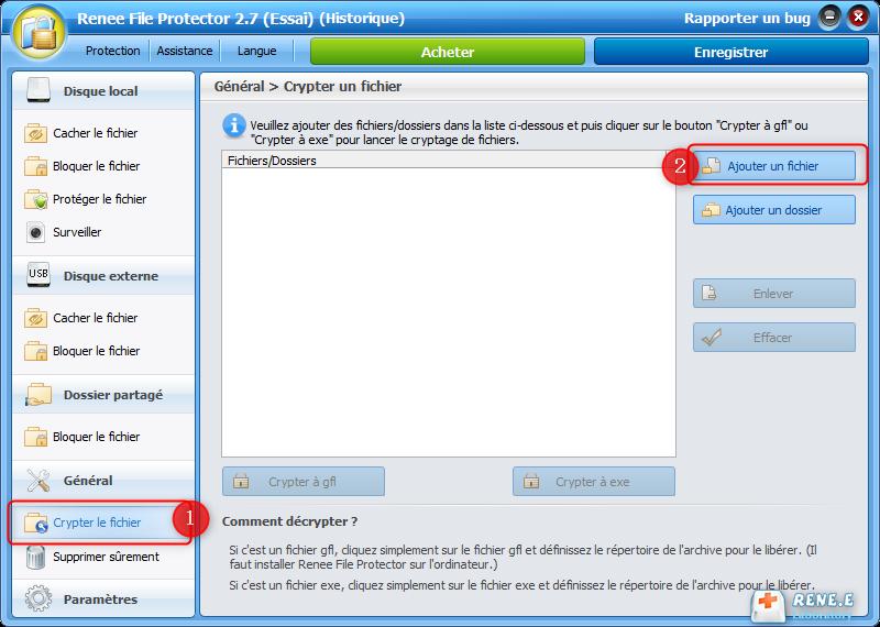 cliquer sur crypter le fichier et Ajouter un fichier
