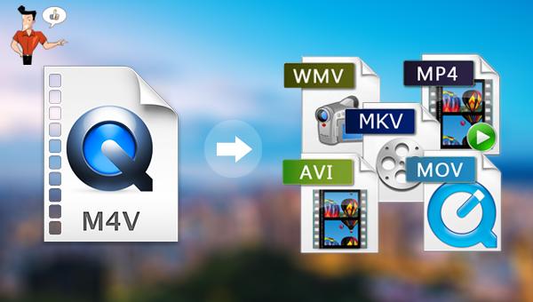Convertisseur M4V pour convertir le format