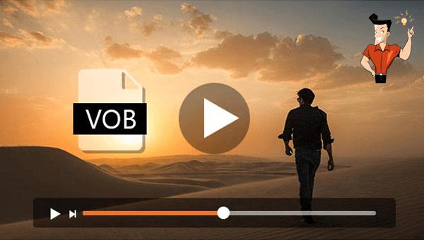 comment lire un fichier VOB